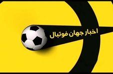 اخبار کوتاه فوتبال جهان (14 اردیبهشت 1400)