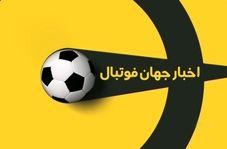 اخبار کوتاه فوتبال جهان (29 اردیبهشت 1400)